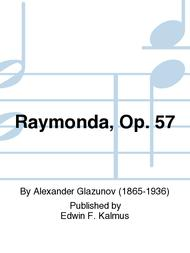 Raymonda, Op. 57