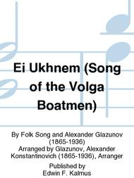 Ei Ukhnem (Song of the Volga Boatmen)