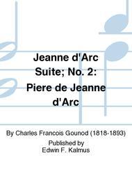 Jeanne d'Arc Suite; No. 2: Piere de Jeanne d'Arc