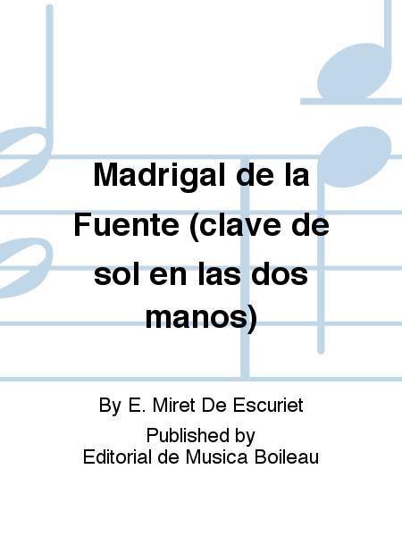 Madrigal de la Fuente (clave de sol en las dos manos)