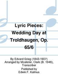 Lyric Pieces: Wedding Day at Troldhaugen, Op. 65/6