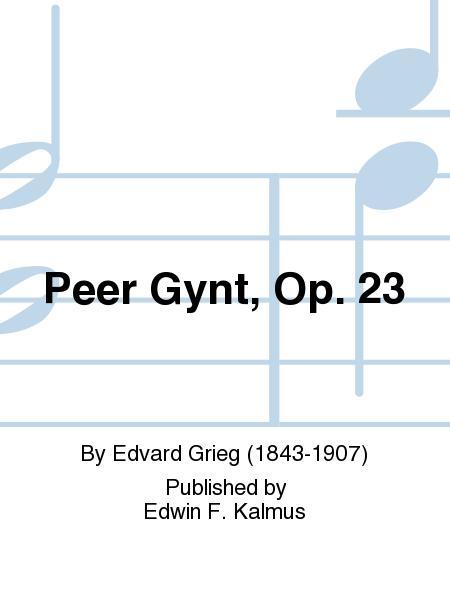 Peer Gynt, Op. 23