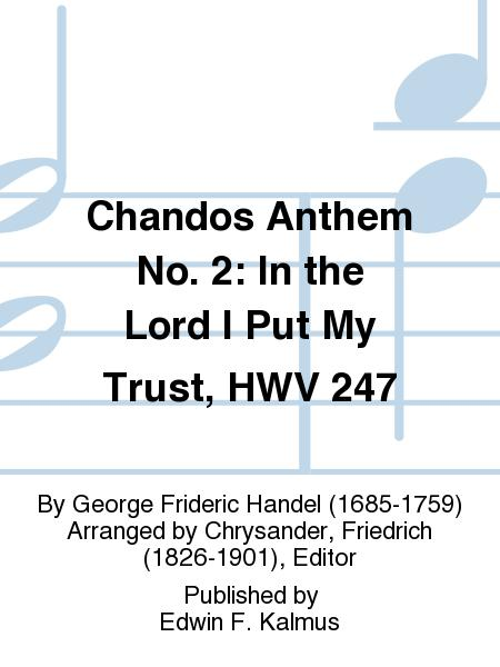 Chandos Anthem No. 2: In the Lord I Put My Trust, HWV 247