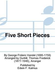Five Short Pieces