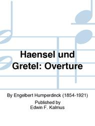 Haensel und Gretel: Overture