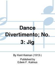 Dance Divertimento; No. 3: Jig