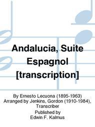 Andalucia, Suite Espagnol [transcription]