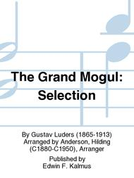 The Grand Mogul: Selection