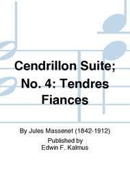 Cendrillon Suite; No. 4: Tendres Fiances