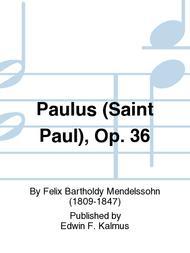 Paulus (Saint Paul), Op. 36