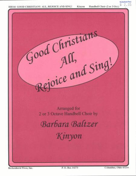 Good Christians All, Rejoice and Sing!
