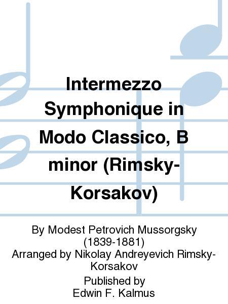 Intermezzo Symphonique in Modo Classico, B minor (Rimsky-Korsakov)