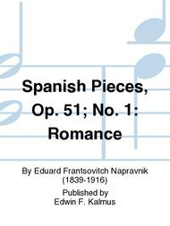 Spanish Pieces, Op. 51; No. 1: Romance