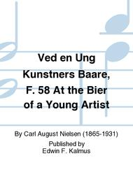 Ved en Ung Kunstners Baare, F. 58 At the Bier of a Young Artist