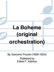 La Boheme (original orchestration)