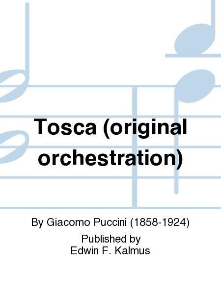 Tosca (original orchestration)