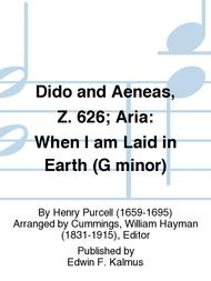 Dido and Aeneas, Z. 626; Aria: When I am Laid in Earth (G minor)