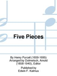 Five Pieces