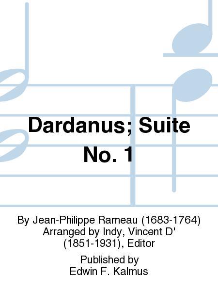 Dardanus; Suite No. 1
