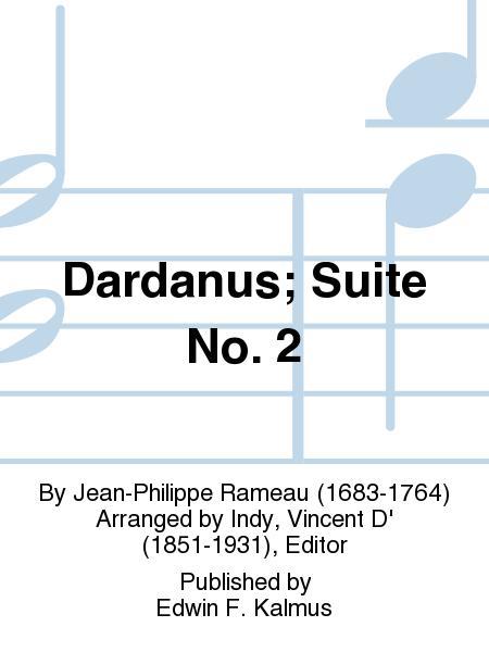 Dardanus; Suite No. 2