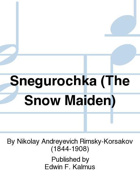 Snegurochka (The Snow Maiden)