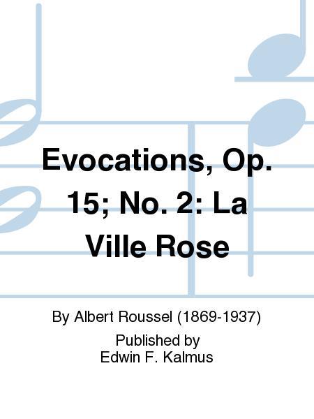 Evocations, Op. 15; No. 2: La Ville Rose