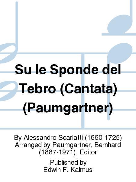 Su le Sponde del Tebro (Cantata) (Paumgartner)