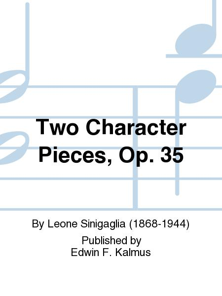 Two Character Pieces, Op. 35
