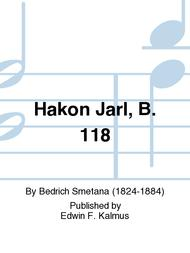 Hakon Jarl, B. 118
