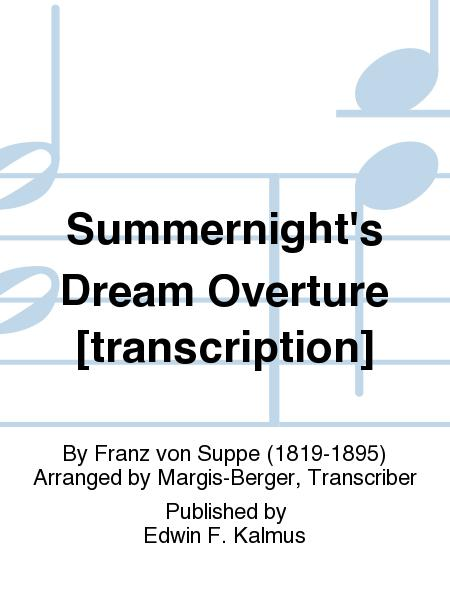 Summernight's Dream Overture [transcription]