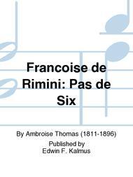 Francoise de Rimini: Pas de Six