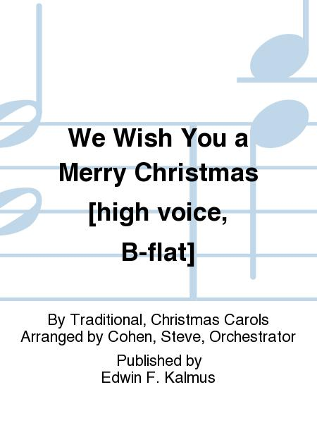 We Wish You a Merry Christmas [high voice, B-flat]