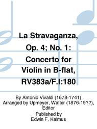 La Stravaganza, Op. 4; No. 1: Concerto for Violin in B-flat, RV383a/F.I:180