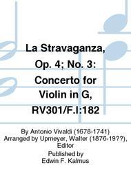 La Stravaganza, Op. 4; No. 3: Concerto for Violin in G, RV301/F.I:182