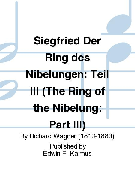 Siegfried Der Ring des Nibelungen: Teil III (The Ring of the Nibelung: Part III)