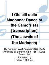I Gioielli della Madonna: Dance of the Camorrists [transcription] (The Jewels of the Madonna)