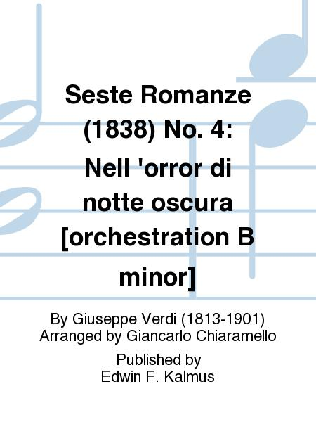 Seste Romanze (1838) No. 4: Nell 'orror di notte oscura [orchestration B minor]