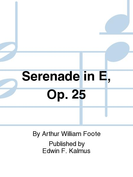 Serenade in E, Op. 25