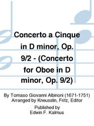Concerto a Cinque in D minor, Op. 9/2 - (Concerto for Oboe in D minor, Op. 9/2)