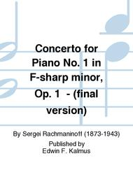 Concerto for Piano No. 1 in F-sharp minor, Op. 1  - (final version)