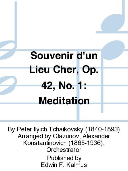 Souvenir d'un Lieu Cher, Op. 42, No. 1: Meditation