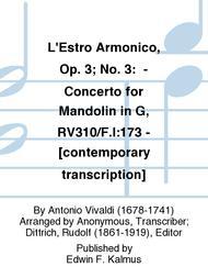 L'Estro Armonico, Op. 3; No. 3:  - Concerto for Mandolin in G, RV310/F.I:173 - [contemporary transcription]