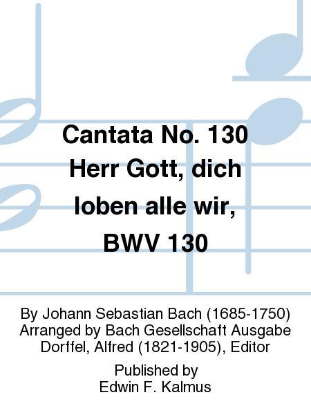 Cantata No. 130 Herr Gott, dich loben alle wir, BWV 130