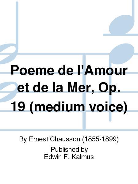 Poeme De L039amour Et De La Mer Op 19 Medium Voice By