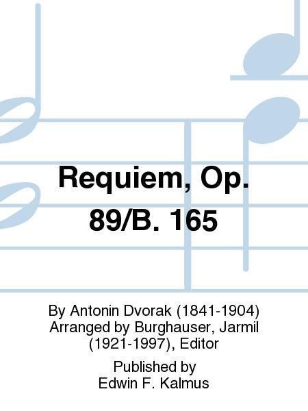 Requiem, Op. 89/B. 165