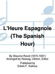 L'Heure Espagnole (The Spanish Hour)