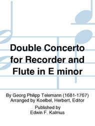 Double Concerto for Recorder and Flute in E minor