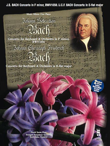 J.S. Bach - Concerto in F Minor, BMV1056 & J.C.F. Bach - Concerto in E-flat Major