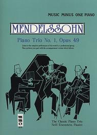MENDELSSOHN Piano Trio No. 1 in D minor, op. 49