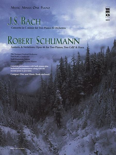 J.S. Bach - Concerto in C Minor & Schumann - Andante & Variations, Opus 46